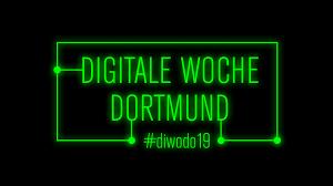 Digitale Woche Dortmund 2019
